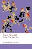Fitzgerald, F. Scott, Bryer, Jackson R. - Tales of the Jazz Age (Oxford World's Classics) - 9780199599127 - V9780199599127