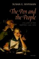 Whyman, Susan E. - The Pen and the People - 9780199602186 - V9780199602186