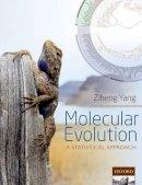 Yang, Ziheng - Molecular Evolution: A Statistical Approach - 9780199602612 - V9780199602612