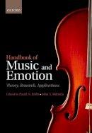 Juslin, Patrik N., Sloboda, John - Handbook of Music and Emotion - 9780199604968 - V9780199604968
