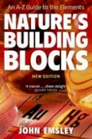 Emsley, John - Nature's Building Blocks: An A-Z Guide to the Elements - 9780199605637 - V9780199605637