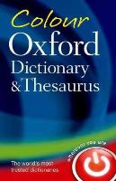 Oxford Dictionaries - Colour Oxford Dictionary & Thesaurus - 9780199607938 - V9780199607938