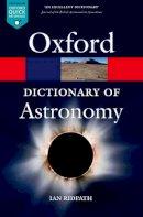 Ridpath, Ian - Dictionary of Astronomy - 9780199609055 - V9780199609055