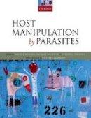 Hughes, David P., Brodeur, Jacques, Thomas, Frederic - Host Manipulation by Parasites - 9780199642243 - V9780199642243