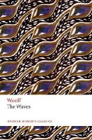 Woolf, Virginia - The Waves (Oxford World's Classics) - 9780199642922 - V9780199642922