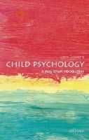 Goswami, Usha - Child Psychology: A Very Short Introduction (Very Short Introductions) - 9780199646593 - V9780199646593