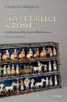Freeman, Charles - Egypt, Greece, and Rome: Civilizations of the Ancient Mediterranean - 9780199651924 - V9780199651924