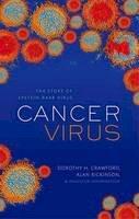 Crawford, Dorothy H.; Johannessen, Ingolfur; Rickinson, Alan B. - Cancer Virus - 9780199653119 - V9780199653119