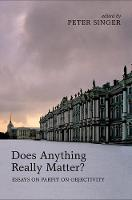 - Does Anything Really Matter?: Parfit on Objectivity - 9780199653836 - V9780199653836