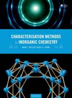 Weller, Mark T., Young, Nigel A. - Characterisation Methods in Inorganic Chemistry - 9780199654413 - V9780199654413
