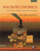 Carlin, Wendy, Soskice, David - Macroeconomics: Institutions, Instability, and the Financial System - 9780199655793 - V9780199655793