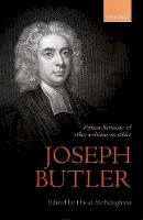 - Joseph Butler: Fifteen Sermons and other writings on ethics (British Moral Philosophers) - 9780199657568 - V9780199657568