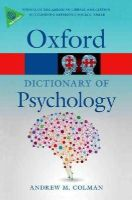 Colman, Andrew M. - A Dictionary of Psychology (Oxford Paperback Reference) - 9780199657681 - V9780199657681