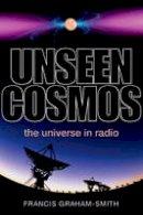 Graham-Smith, Francis - Unseen Cosmos - 9780199660582 - V9780199660582