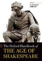 - The Oxford Handbook of the Age of Shakespeare (Oxford Handbooks) - 9780199660841 - V9780199660841