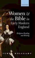 Molekamp, Femke - Women and the Bible in Early Modern England - 9780199665402 - V9780199665402
