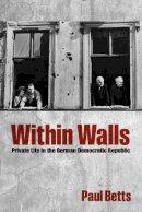 Betts, Paul - Within Walls - 9780199668298 - V9780199668298
