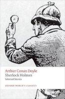 Doyle, Arthur Conan, McCrea, Barry - Sherlock Holmes: Selected Stories (Oxford Worlds Classics) - 9780199672066 - V9780199672066