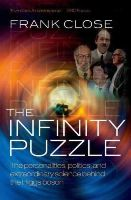 Close, Frank - The Infinity Puzzle - 9780199673308 - V9780199673308