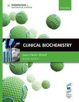 Ahmed, Nessar - Clinical Biochemistry - 9780199674442 - V9780199674442
