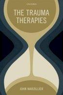 Marzillier, John - The Trauma Therapies - 9780199674718 - V9780199674718