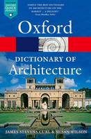 Curl, James Stevens; Wilson, Susan - The Oxford Dictionary of Architecture - 9780199674992 - V9780199674992