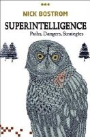 Bostrom, Nick - Superintelligence: Paths, Dangers, Strategies - 9780199678112 - V9780199678112