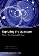 Haroche, Serge; Raimond, Jean-Michel - Exploring the Quantum - 9780199680313 - V9780199680313
