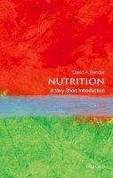 Bender, David - Nutrition: A Very Short Introduction (Very Short Introductions) - 9780199681921 - V9780199681921