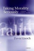 Enoch, David - Taking Morality Seriously - 9780199683178 - V9780199683178