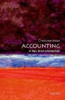 Nobes, Christopher - Accounting: A Very Short Introduction (Very Short Introductions) - 9780199684311 - V9780199684311