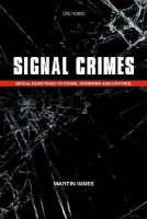 Innes, Martin - Signal Crimes: Reactions to Crime and Social Control - 9780199684472 - V9780199684472