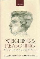 - Weighing and Reasoning: Themes from the Philosophy of John Broome - 9780199684908 - V9780199684908