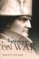 - Napoleon: On War - 9780199685561 - V9780199685561