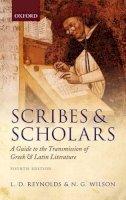 Reynolds, L.D.; Wilson, N. G. - Scribes and Scholars - 9780199686339 - V9780199686339
