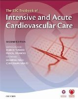 - The ESC Textbook of Intensive and Acute Cardiovascular Care (The European Society of Cardiology Textbooks) - 9780199687039 - V9780199687039