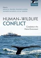 - Human-Wildlife Conflict: Complexity in the Marine Environment - 9780199687152 - V9780199687152