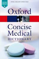 Martin - Concise Medical Dictionary (Oxford Quick Reference) - 9780199687817 - V9780199687817