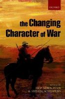 Strachan, Hew, Scheipers, Sibylle - The Changing Character of War - 9780199688005 - V9780199688005