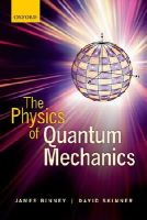 Binney, James; Skinner, David - The Physics of Quantum Mechanics - 9780199688579 - V9780199688579