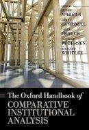 Morgan, Glenn, Campbell, John, Crouch, Colin, Pedersen, Ove Kaj, Whitley, Richard - The Oxford Handbook of Comparative Institutional Analysis - 9780199693771 - V9780199693771