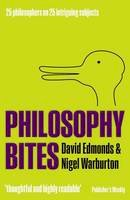 Edmonds, David; Warburton, Nigel - Philosophy Bites - 9780199694662 - V9780199694662