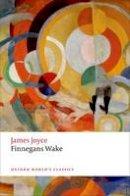 Joyce, James - Finnegans Wake (Oxford World's Classics) - 9780199695157 - 9780199695157