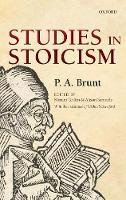 Brunt, P. A. - Studies in Stoicism - 9780199695850 - V9780199695850