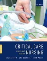 Adam, Sheila, Ed. - Critical Care Nursing: Science and Practice - 9780199696260 - V9780199696260