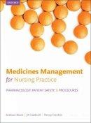 Brack, Graham; Franklin, Penny; Caldwell, Jill - Medicines Management for Nursing Practice - 9780199697878 - V9780199697878