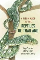 Chan-ard, Tanya, Nabhitabhata, Jarujin, Parr, John W. K. - A Field Guide to the Reptiles of Thailand - 9780199736508 - V9780199736508