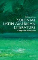Adorno, Rolena - Colonial Latin American Literature - 9780199755028 - V9780199755028