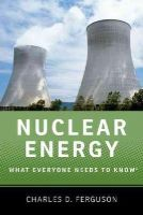 Ferguson, Charles D. - Nuclear Energy - 9780199759460 - V9780199759460