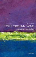 Cline, Eric H. - The Trojan War: A Very Short Introduction (Very Short Introductions) - 9780199760275 - V9780199760275